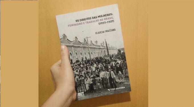 Os Direitos das Mulheres: Feminismo e Trabalho no Brasil (1917–1937)